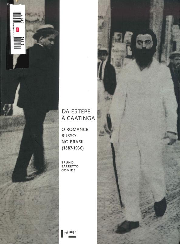 Da estepe à caatinga : o romance russo no Brasil (1887-1936)