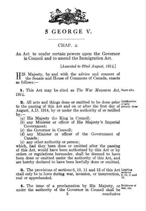 "An act to confer certain powers upon the Governor in Council and to amend the immigration act (the ""War Measures Act"")"