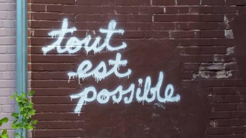 """""""Tout est possible"""""""