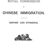 Report of the Royal Commission on Chinese Immigration. Report and Evidence, 1885.