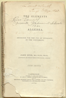 Damaged annotated copy of Elements of Algebra  by John Hind, 1843