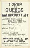 Poster announcing a forum on the War Measures Act,  Nov 2 1970 in Convocation Hall